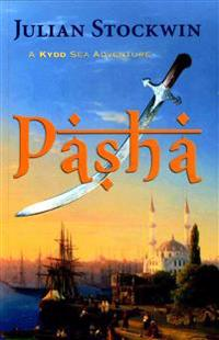 Pasha: A Kydd Sea Adventure