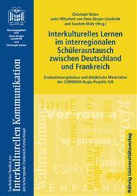 Interkulturelles Lernen im interregionalen Schüleraustausch zwischen Deutschland und Frankreich