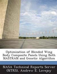 Optimization of Blended Wing Body Composite Panels Using Both Nastran and Genetic Algorithm