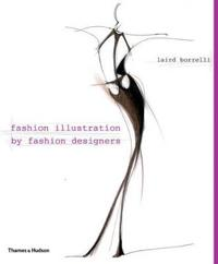 Fashion Illustration by Fashion Designers