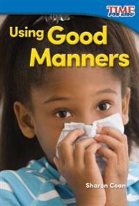 Using Good Manners (Foundations)
