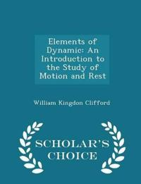 Elements of Dynamic