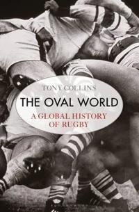 Oval world - a global history of rugby
