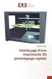 Interfacage D Une Imprimante 3D (Prototypage Rapide)