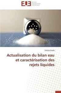 Actualisation Du Bilan Eau Et Caract�risation Des Rejets Liquides