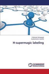 H-Supermagic Labeling