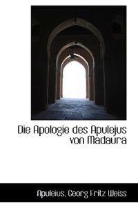 Die Apologie Des Apulejus Von Madaura