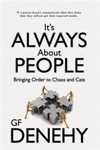 It?s Always about People: Bringing Order to Chaos and Cats