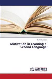 Motivation in Learning a Second Language