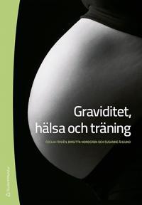 Graviditet, hälsa och träning