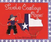 Twelve Cowboys Ropin'