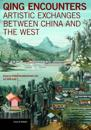 Qing Encounters  - Artistic Exchanged between China and the West