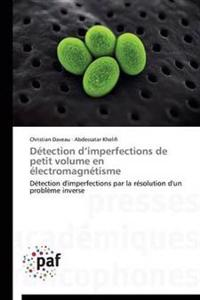 D�tection D Imperfections de Petit Volume En �lectromagn�tisme