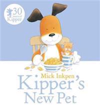 Kipper  Kipper's New Pet - Mick Inkpen - böcker (9781444930481)     Bokhandel