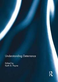 Understanding Deterrence