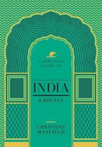 Personal guide to india and bhutan,