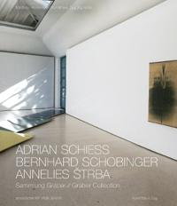 Adrian Schiess, Bernhard Schobinger, Annelies Strba