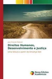 Direitos Humanos, Desenvolvimento E Justica