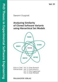 Analyzing Similarity of Cloned Software Variants using Hierarchical Set Models.