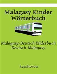 Malagasy Kinder Worterbuch: Malagasy-Deutsch Bilderbuch, Deutsch-Malagasy