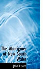 The Aborigines of New South Wales