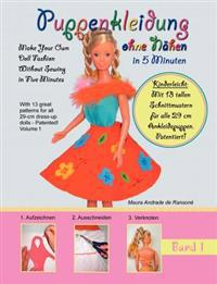 Puppenkleidung Ohne N Hen, Band 1 - Doll Fashion Without Sewing, Vol. 1