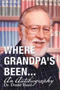 Where Grandpa's Been...