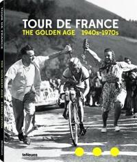 Tour de France: The Golden Age 1940's -1970's