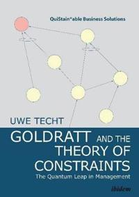 Goldratt and the theory of constraints - the quantum leap in management