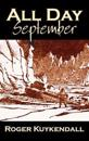 All Day September by Roger Kuykendall, Science Fiction, Fantasy