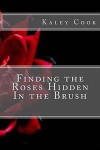 Finding the Roses Hidden in the Brush