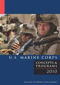 U.S. Marine Corps Concepts & Programs: 2010