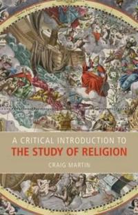 A Critical Introduction to the Study of Religion