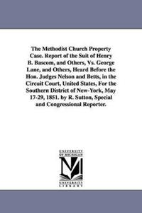 The Methodist Church Property Case