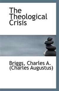 The Theological Crisis