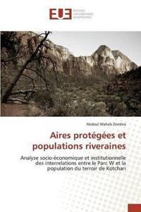 Aires Protegees Et Populations Riveraines