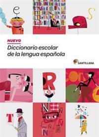 Nuevo diccionario escolar de la lengua española/ New School Dictionary of the Spanish language