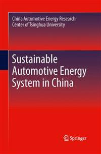 Sustainable Automotive Energy System in China