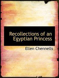 Recollections of an Egyptian Princess