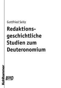 Redaktionsgeschichtliche Studien Zum Deuteronomium. Bond