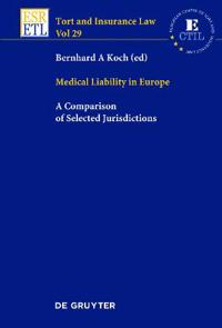 Medical Liability in Europe