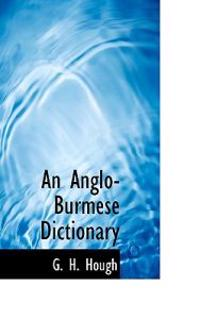 An Anglo-burmese Dictionary
