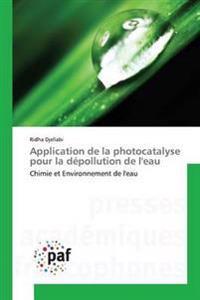 Application de La Photocatalyse Pour La Depollution de L'Eau