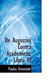 de Augustini Contra Academicos