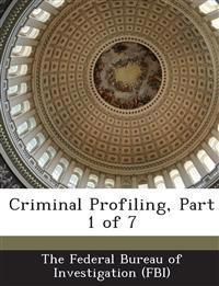 Criminal Profiling, Part 1 of 7