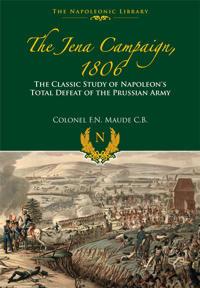 The Jena Campaign, 1806