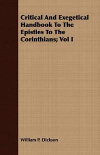 Critical And Exegetical Handbook To The Epistles To The Corinthians