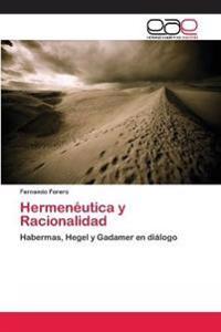 Hermeneutica y Racionalidad