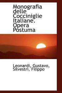 Monografia Delle Cocciniglie Italiane. Opera Postuma