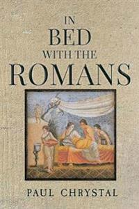 In Bed With the Romans